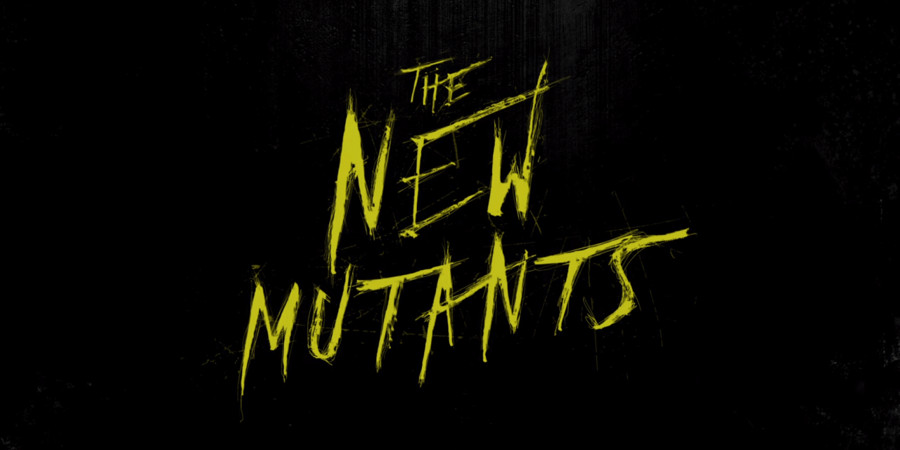 """""""The New Mutants"""" Trailer Takes X-Men in a New Direction"""